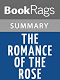 The Romance of the Rose by Guillaume De Lorris | Summary & Study Guide