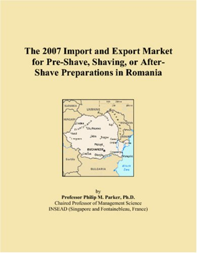 The 2007 Import and Export Market for Pre-Shave, Shaving, or After-Shave Preparations in Romania