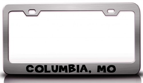 COLUMBIA, MO USA Canada Steel License Plate Frame Tag Holder Chrome