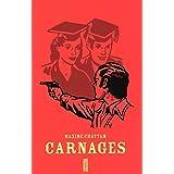 CARNAGES -ED SPECIALE- 11/09par MAXIME CHATTAM