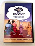 Who Moved My Cheese?...the Movie
