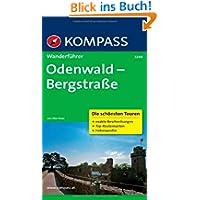 Odenwald - Bergstraße: Wanderführer mit Tourenkarten und Höhenprofilen