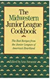 img - for Midwestern Junior League Cookbook book / textbook / text book