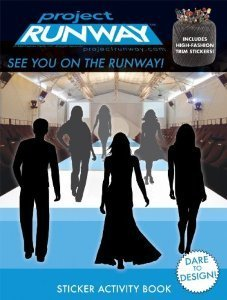 Project Runway Sticker Activity Book ~ See You on the Runway!