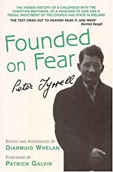 """Founded on Fear"": Letterfrack Industrial School, War and Exile by Peter Tyrrell"