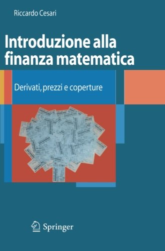 Introduzione alla finanza matematica: Derivati, prezzi e
