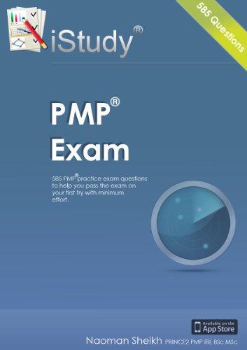 iStudy PMI PMP Exam - 585 Practice Exam Questions