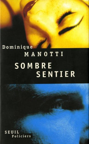 Sombre Sentier Roman