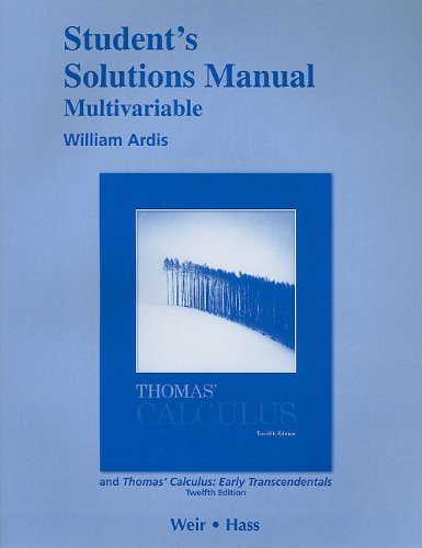 Instructor's Solutions Manual for Thomas' Calculus, Multivariable, Twelfth Edition vol 2