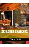img - for Ski Lodge Snatches book / textbook / text book