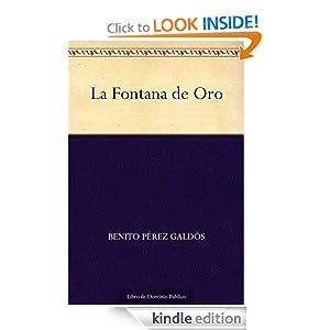 La Fontana de Oro (Spanish Edition)