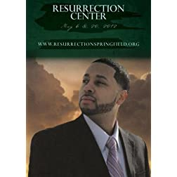Resurrection Center, May 6 & 20, 2012