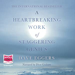 A Heartbreaking Work of Staggering Genius Audiobook