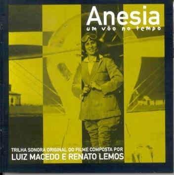 Anesia, Um Voo No Tempo by Luiz Macedo & Renato Lemos (2002-09-30)