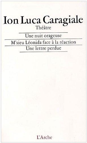 une-nuit-orageuse-suivi-de-msieu-leonida-face-a-la-reaction-et-une-lettre-perdue