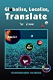 img - for Globalize, Localize, Translate : Tips and Resources for Success (Paperback)--by Thei Zervaki [2002 Edition] book / textbook / text book