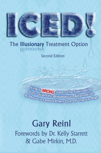Iced!: The Illusionary Treatment Option, by Gary Reinl