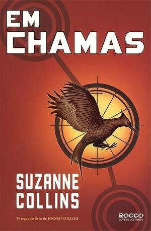 Em Chamas - Catching Fire (The Second Book of the Hunger Games) Portugues Do Brasil