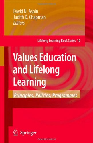 Values Education and Lifelong Learning: Principles, Policies, Programmes (Lifelong Learning Book Series)