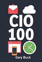 CIO 100: The First 100 days as CIO