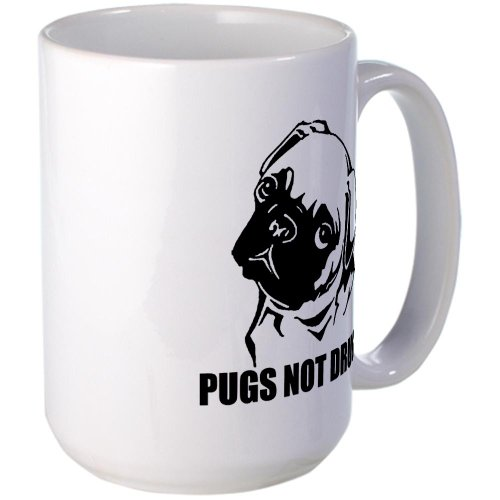 Pugs Not Drugs Large Mug Large Mug By Cafepress