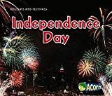 Independence Day (Holidays and Festivals)