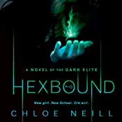 Hexbound: Dark Elite, Book 2 | Chloe Neill