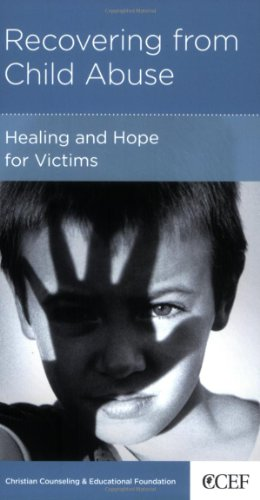 Recovering from Child Abuse, David Powlison