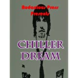 Chiller Dream (Girl With A Dirty Mind Erotic Stories)by Girl With A Dirty Mind
