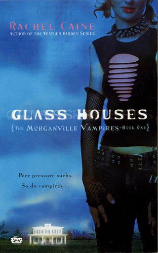 MorganVille Vampires:Glass House by Rachel Caine
