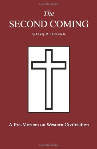The Second Coming: A Pre-Mortem on Western Civilization