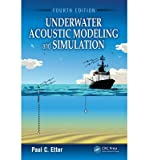 img - for By Paul C. Etter - Underwater Acoustic Modeling and Simulation, Fourth Edition (4th Edition) (2013-03-08) [Hardcover] book / textbook / text book