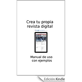 Google currents - Crea tu propia revista digital