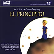 El Principito [The Little Prince] (Adapted for Children) | [Antoine de Saint-Exupery]