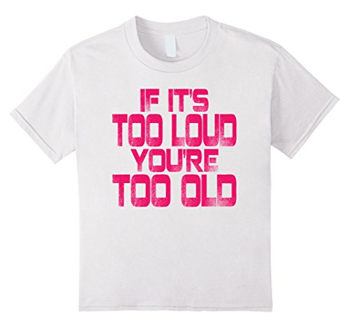 Big Texas If It's Too Loud You're Too Old T-Shirt
