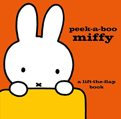 Peek-a-Boo Miffy: A Lift-the-Flap Book