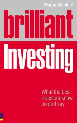 Brilliant Investing: What the best investors