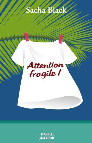 Couverture du livre Attention fragile !