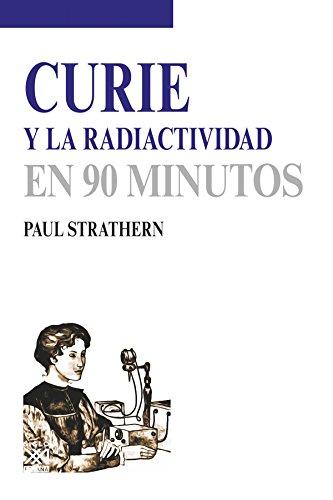 Curie Y La Radiactividad por Strathern, Paul