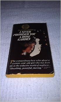 I Never Promised You A Rose Garden Hannah Green 9780330201841 Books