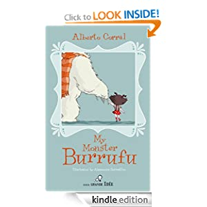 Free Kindle Book: My Monster Burrufu, by Alberto Corral and Alessandra Sorrentino. Publisher: Petite Grande Idée; 1 edition (April 4, 2011)