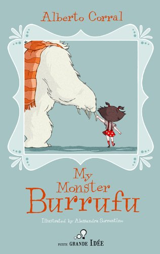 <strong>Three YA FREE Titles For The Kiddies to Enjoy During The Holiday: Alberto Corral's <em>MY MONSTER BURRUFU</em>, Dave Conifer's <em>EBULLY</em> and Heather McCorkle's <em>BORN OF FIRE</em> - Download Now While Still FREE</strong>