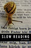 Slow Reading