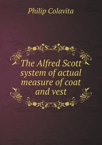 the-alfred-scott-system-of-actual-measure-of-coat-and-vest