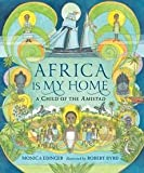 img - for [(Africa is My Home)] [By (author) Monica Edinger ] published on (March, 2015) book / textbook / text book