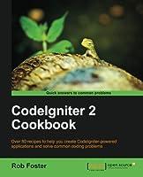 CodeIgniter 2 Cookbook