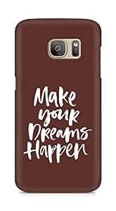 AMEZ make your dreams happen Back Cover For Samsung Galaxy S7 Edge