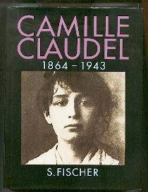 Camille Claudel 1864 - 1943.
