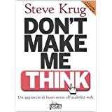 Don't make me think. Un approccio di buon senso all'usabilit� del webdi Steve Krug