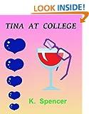 Tina At College: Book 1